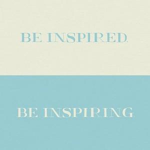 Be inspired - be inspiring