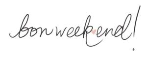 Bon Weekend!