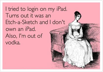 Funny iPad quote